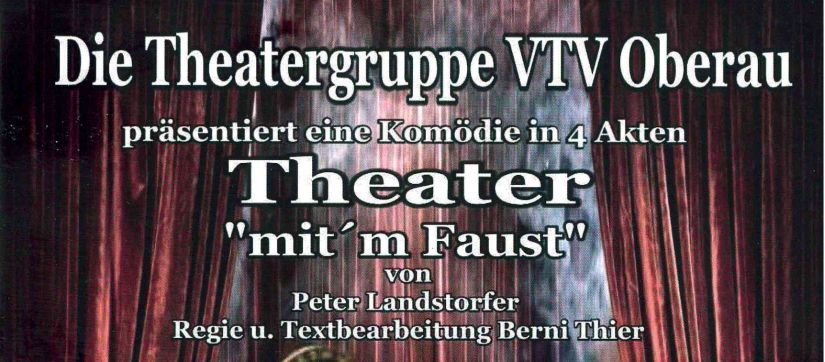 "Theater ""mit'm Faust"" in Oberau"